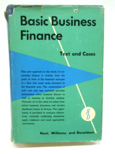 Basic business finance: Text and cases By Hunt, Pearson