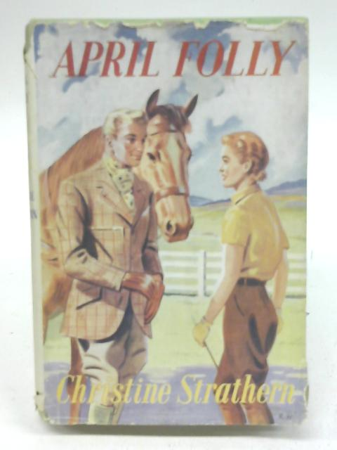 April Folly By Christine Strathern