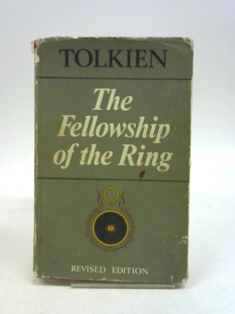 The Fellowship of the Ring. Being part 1 of the Lord of the Rings By J. R. R. Tolkien