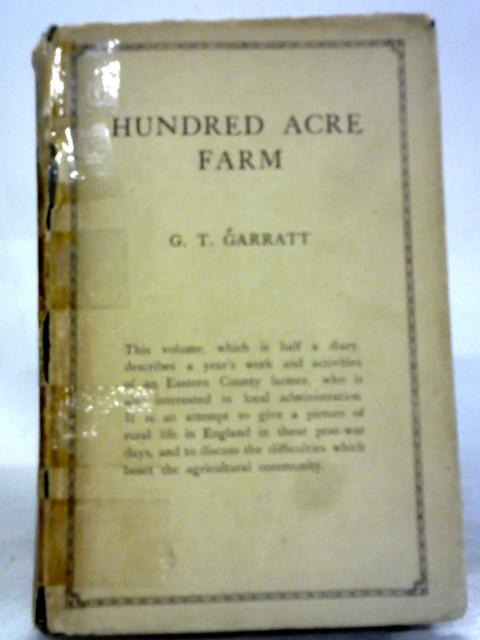 Hundred Acre Farm By G.T. Garratt