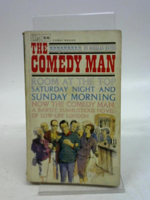 The Comedy Man By Douglas Hayes
