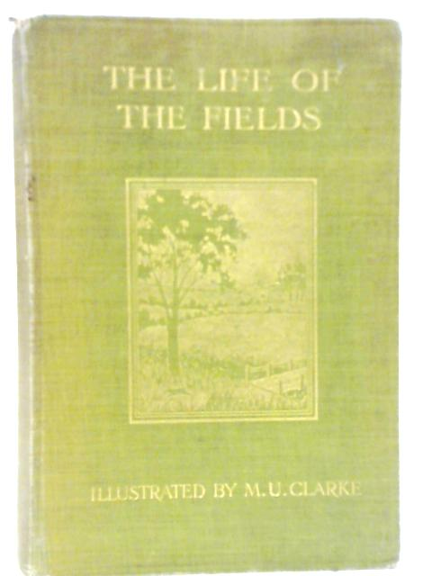 The Life of the Fields by John Richard Jefferies