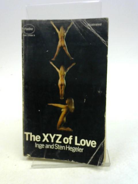 The XYZ of Love By Inge + Stan Hegeler