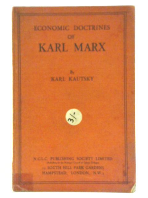 The Economic Doctrines By Karl Kautsky