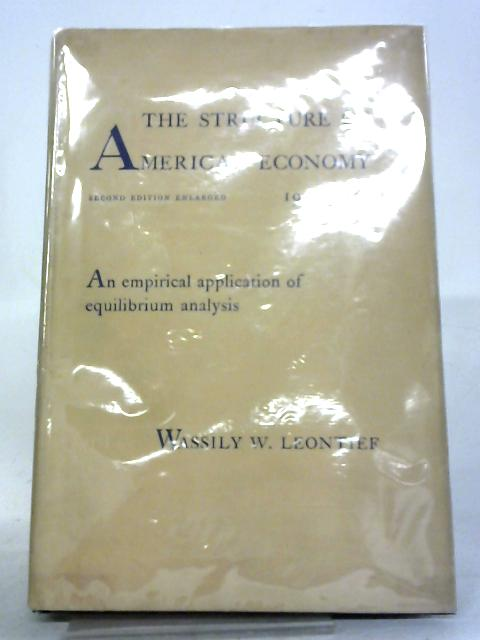 Studies in Structure of the American Economy By Wassily W. Leontief