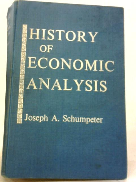 History of Economic Analysis By Jospeh A. Schumpeter