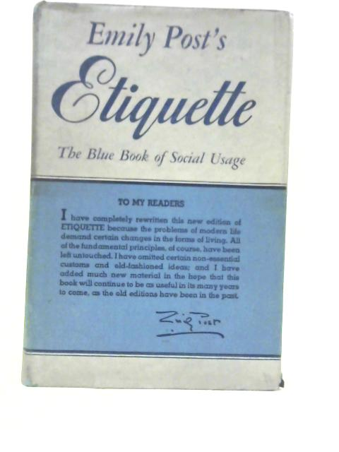 Etiquette: The Blue Book of Social Usage By Emily Post