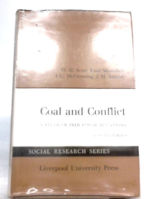 Coal and Conflict By W. H. Scott