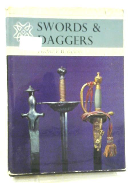 Swords & Daggers By Frederick Wilkinson