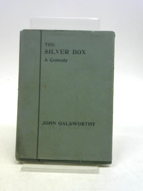 The Silver Box By J.Galsworthy