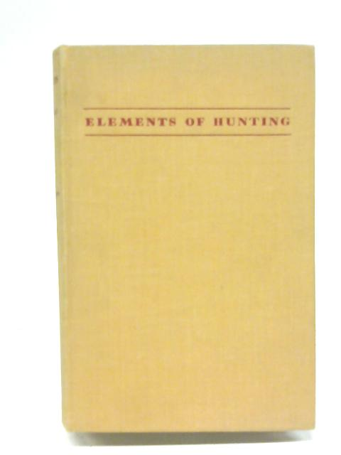 Elements of Hunting By R S Summerhays