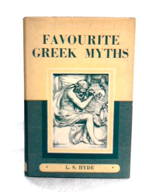 Favourite Greek Myths By L. S. Hyde