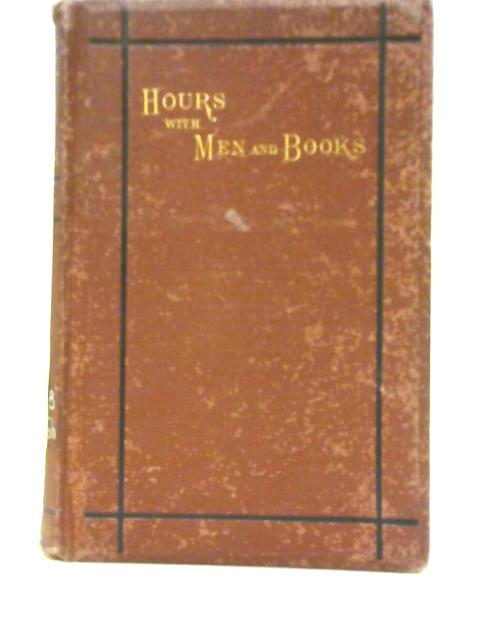 Hours with Men and Books By William Mathews