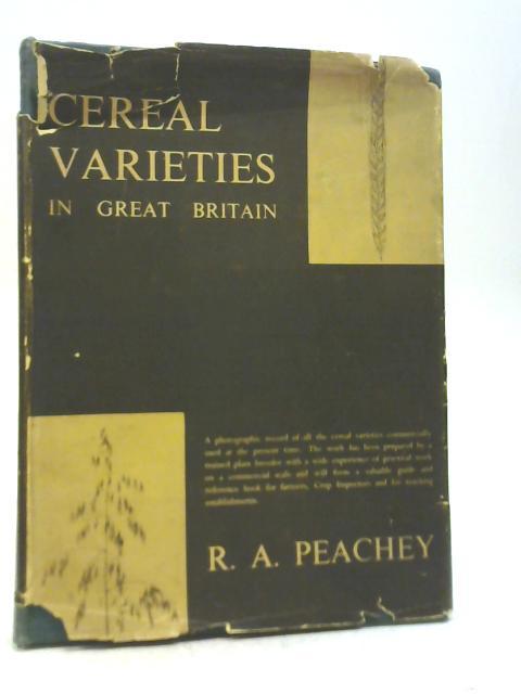 Cereal Varieties in Great Britain By Reginald Arthur Peachey