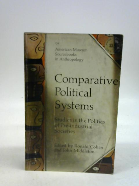 Comparative political systems By Ronald cohen