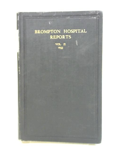 Brompton Hospital Reports Volume II 1933 By Unknown