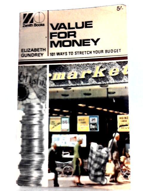 Value for Money By Elizabeth Gundrey