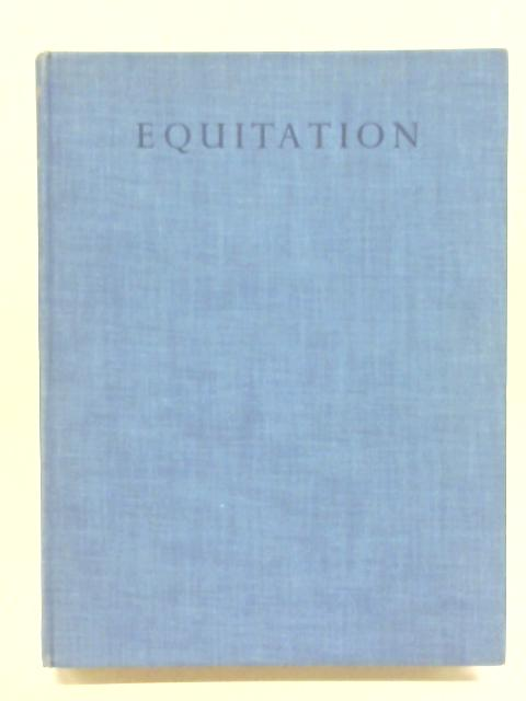 Equitation Illustrated from photographs By Henry Wynmalen
