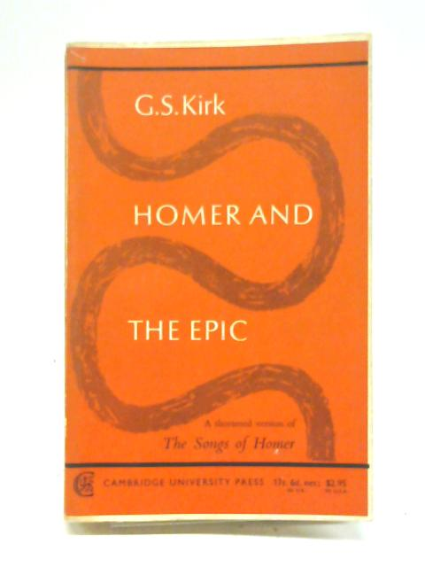 Homer & the Epic By G,S, Kirk