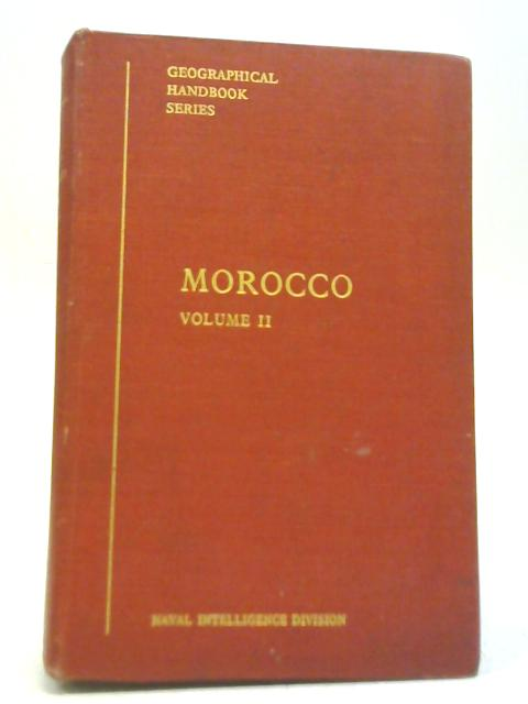 Morocco Vol II October 1942 By Naval Intelligence Division