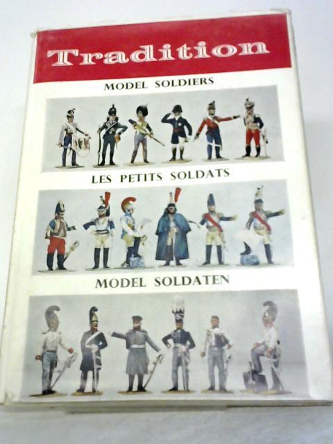 Model Soldiers By J.B.R. Nicholson
