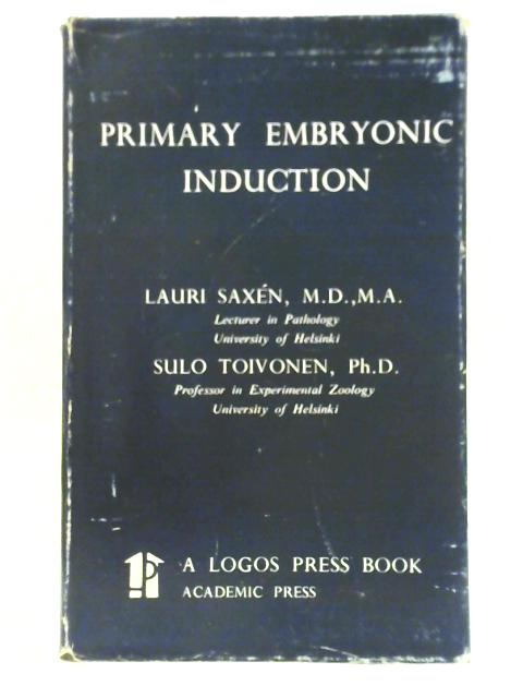 Primary Embryonic Induction By L. Saxen & S. Toivonen