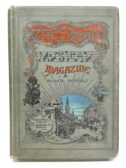 The Strand Musical Magazine: a Musical Monthly - Volume 1, Jan-June 1895 By E Hatzfeld Ed.