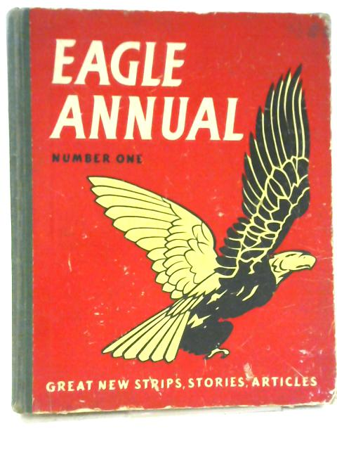 The First Eagle Annual Number One By Edited By Marcus Morris