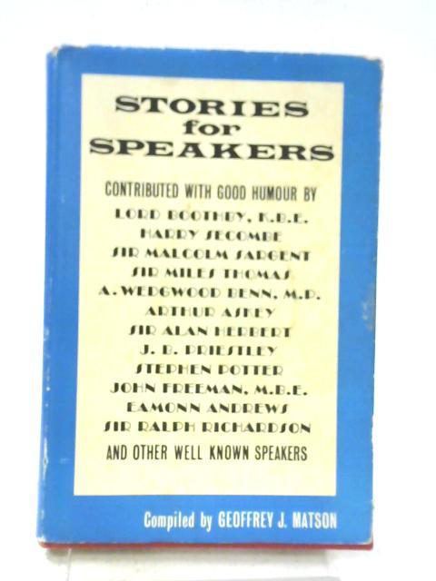 Stories for Speakers By Geoffrey J. Matson