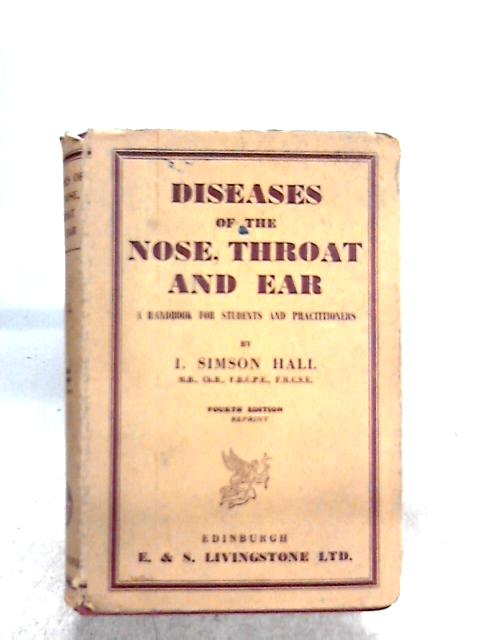 Diseases Of The Nose, Throat And Ear By I. Simson Hall