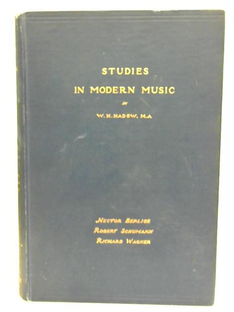 Studies in Modern Music By W. H. Hadow