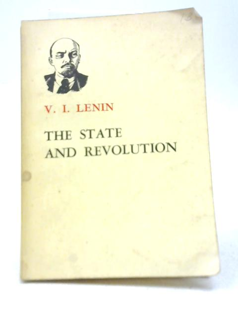The State & Revolution By W. I. Lenin