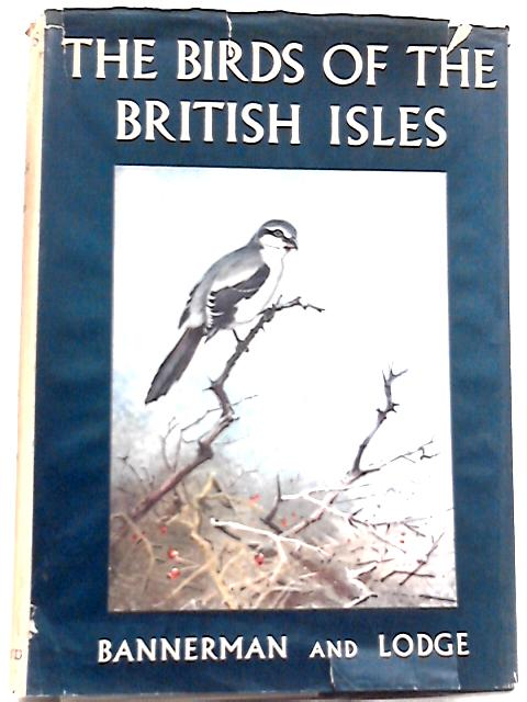 The Birds of the British Isles, Volume 2 By David Armitage Bannerman