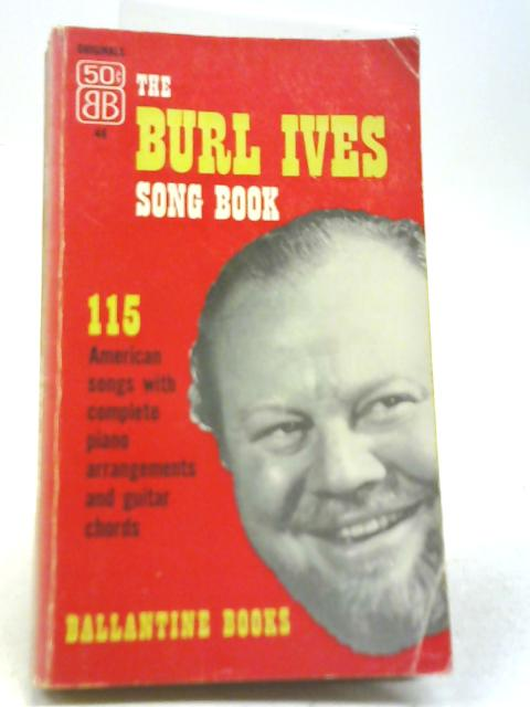 The Burl Ives Song Book By Burl Ives