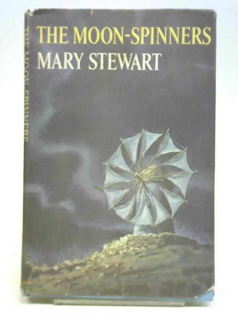 The moon-spinners By Mary Stewart