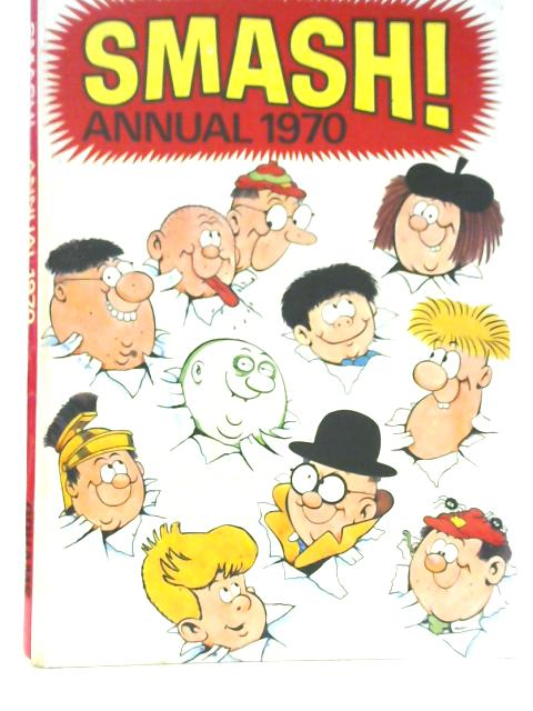 Smash! Annual 1970 By Various