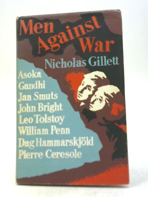 Men Against War By Nicholas Gillett