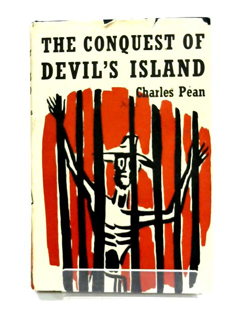 The Conquest Of Devil's Island By Charles Pean