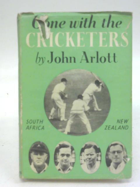 Gone with the cricketers By John Arlott