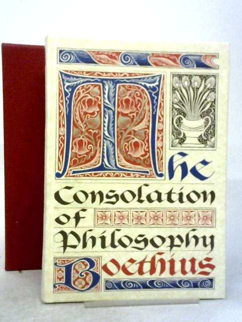 The Consolation of Philosophy By Boethius (trans V. E. Watts).