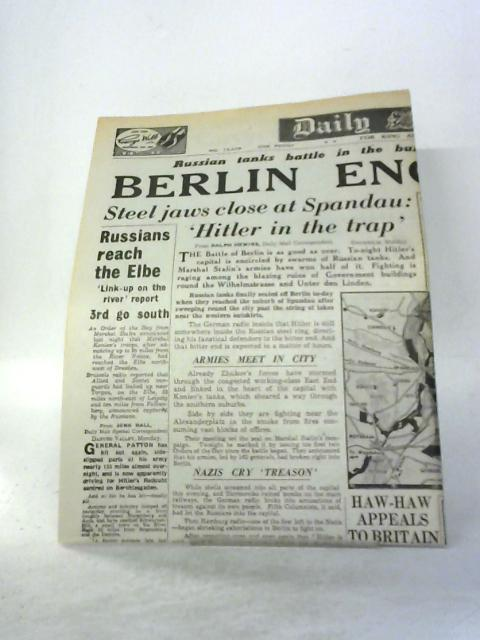 WW2-Wartime Newspaper-Daily Mail April 24 1945 Berlin-Encircled By Various