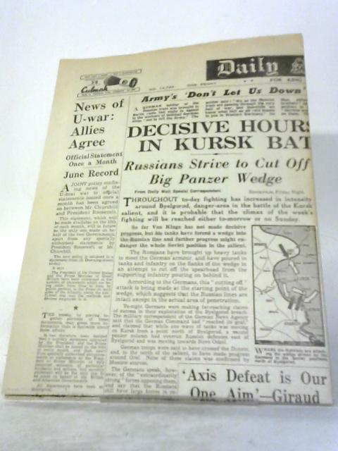 WW2 Newspaper July 10 1943 'Decesive Hours Nearing in Kursk Battle' By Various
