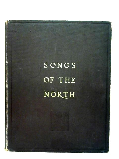 Songs Of The North By A. C. Macleod & H. Boulton (Ed.)