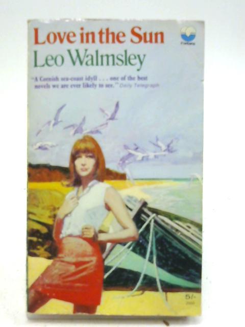 Love in the Sun By Leo Walmsley