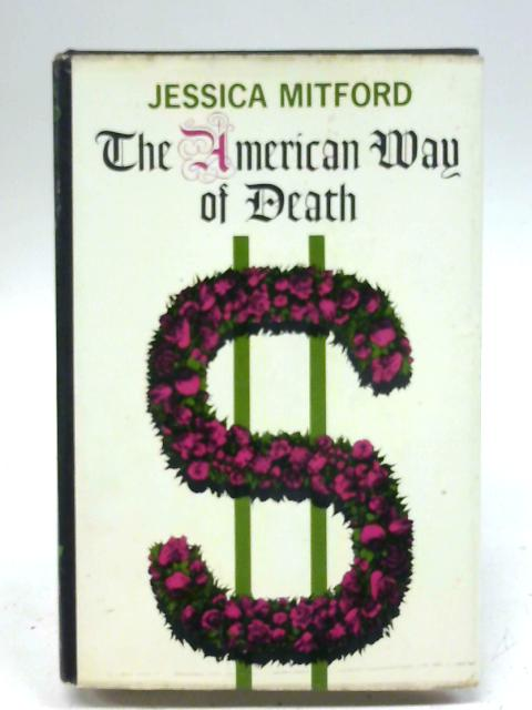 The American Way of Death By J. Mitford