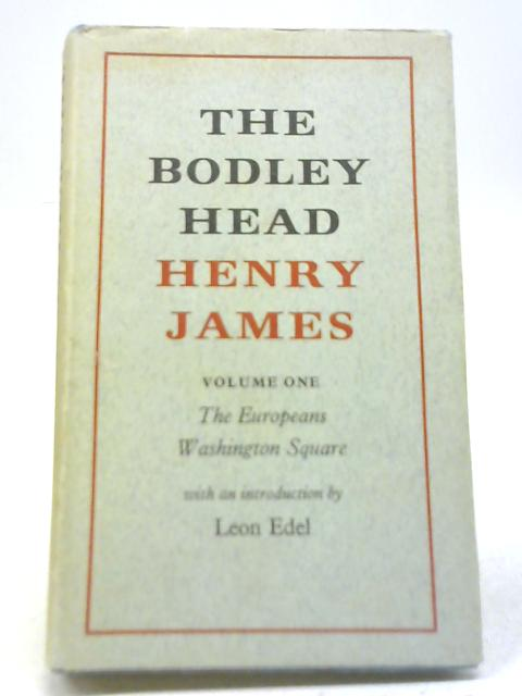 The Bodley Head Henry James. Vol I By Henry James