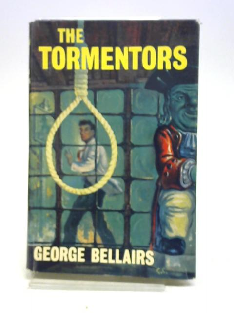 The Tormentors by George Bellairs,