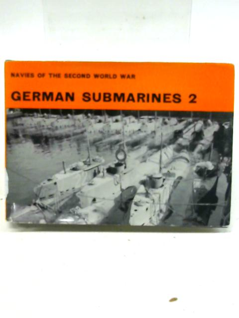 German Submarines 2 By H.T. Lenton