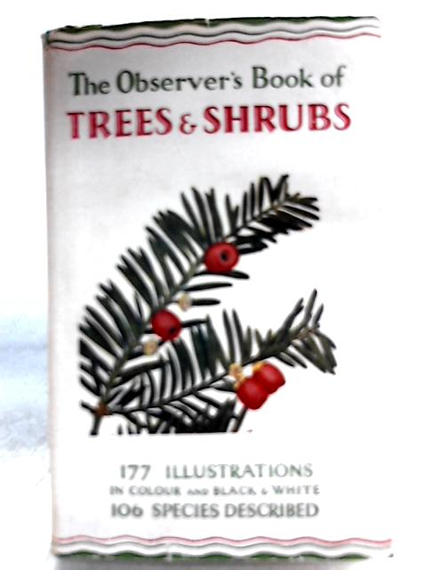 Trees and Shrubs of the British Isles By W. J. Stokoe