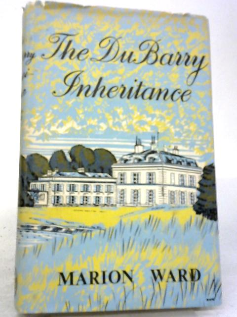 The Dubarry Inheritance By Marion Ward